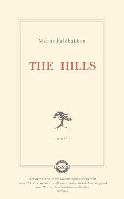 The Hills (eBook, ePUB) - Faldbakken, Matias