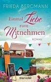 Einmal Liebe zum Mitnehmen (eBook, ePUB)