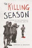The Killing Season (eBook, ePUB)