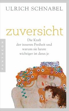 Zuversicht (eBook, ePUB) - Schnabel, Ulrich