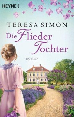Die Fliedertochter (eBook, ePUB) - Simon, Teresa