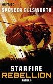 Rebellion / Starfire Bd.2 (eBook, ePUB)