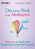 Das kleine Buch vom Meditieren (eBook, ePUB)