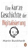 Eine kurze Geschichte der Digitalisierung (eBook, ePUB)