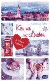 Kiss me in London / Kiss me Bd.3 (eBook, ePUB)