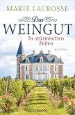 In stürmischen Zeiten / Das Weingut Bd.1 (eBook, ePUB)