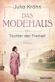 Das Modehaus - Töchter der Freiheit (eBook, ePUB)