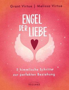 Engel der Liebe (eBook, ePUB) - Virtue, Grant; Virtue, Melissa