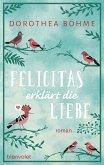 Felicitas erklärt die Liebe (eBook, ePUB)
