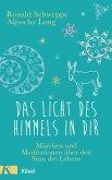 Das Licht des Himmels in dir (eBook, ePUB)
