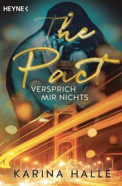 The Pact - Versprich mir nichts / McGregor Bd.1 (eBook, ePUB) - Halle, Karina