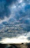 Die Mittelmeerreise (eBook, ePUB)