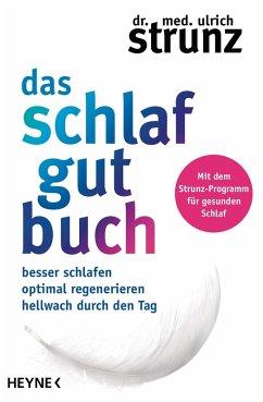 Das Schlaf-gut-Buch (eBook, ePUB) - Strunz, Ulrich