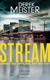 Stream - Gehst du offline, ist sie tot (eBook, ePUB)
