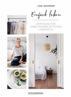 Einfach leben (eBook, ePUB) - Jachmann, Lina