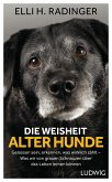 Die Weisheit alter Hunde (eBook, ePUB)