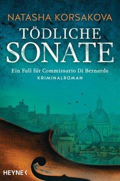 Tödliche Sonate / Commissario Di Bernardo Bd.1 (eBook, ePUB) - Korsakova, Natasha
