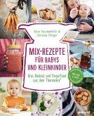 Mix-Rezepte für Babys und Kleinkinder (eBook, ePUB)
