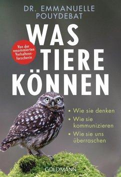 Was Tiere können (eBook, ePUB) - Pouydebat, Emmanuelle