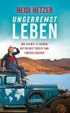Ungebremst leben (eBook, ePUB)