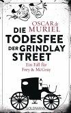 Die Todesfee der Grindlay Street / Frey & McGray Bd.3 (eBook, ePUB)