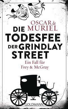 Die Todesfee der Grindlay Street / Frey & McGray Bd.3 (eBook, ePUB) - Muriel, Oscar de