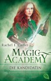Die Kandidatin / Magic Academy Bd.3 (eBook, ePUB)