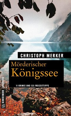 Mörderischer Königssee (eBook, PDF) - Merker, Christoph