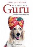 Mein Hund, mein Guru (eBook, ePUB)