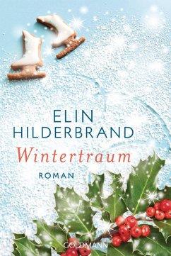 Wintertraum / Winter Street Bd.4 (eBook, ePUB) - Hilderbrand, Elin