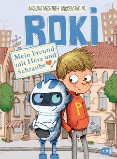 Mein Freund mit Herz und Schraube / ROKI Bd.1 (eBook, ePUB) - Hüging, Andreas; Niestrath, Angelika
