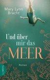 Und über mir das Meer (eBook, ePUB)