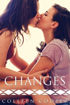 Changes (A Steamy Lesbian Love Story) (eBook, e...