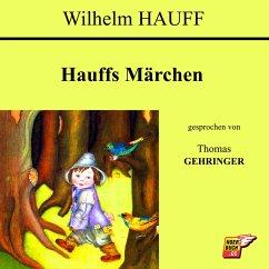 Hauffs Märchen (MP3-Download) - Hauff, Wilhelm