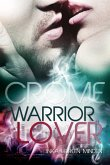 Crome - Warrior Lover 2 (eBook, ePUB)