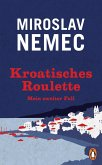 Kroatisches Roulette / Nemec Bd.2 (eBook, ePUB)
