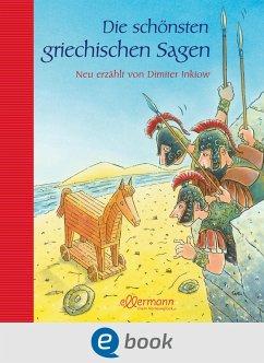 Die schönsten griechischen Sagen (eBook, ePUB) - Inkiow, Dimiter