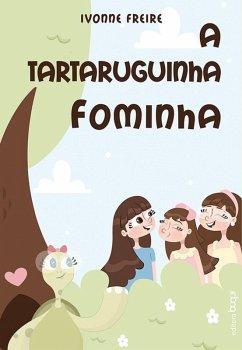 A Tartaruguinha Fominha (eBook, ePUB)