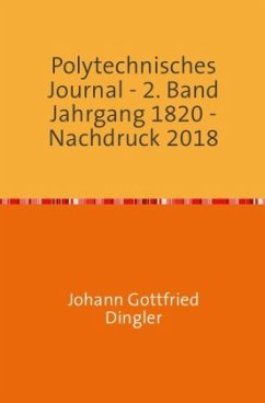 Polytechnisches Journal - Dingler, Johann-Gottfried