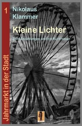 Kleine Lichter - Klammer, Nikolaus