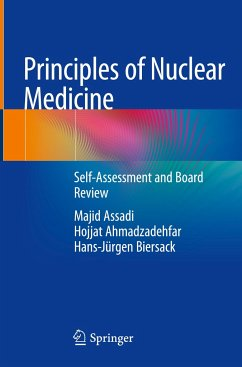 Principles of Nuclear Medicine - Assadi, Majid; Ahmadzadehfar, Hojjat; Biersack, Hans-Jürgen