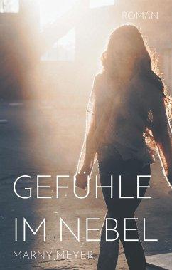 Gefühle im Nebel - Meyer, Marny