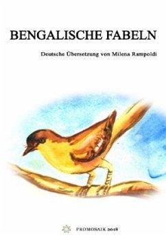 Bengalische Fabeln - Rampoldi, Milena; Ray Chowdhury, Upendrakishore