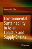 Environmental Sustainability in Asian Logistics and Supply Chains