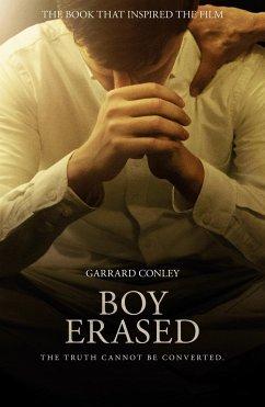 Boy Erased - Conley, Garrard