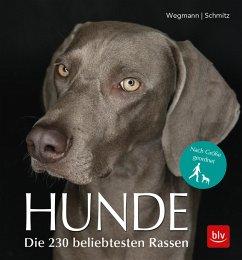 Hunde - Wegmann, Angela; Schmitz, Siegfried