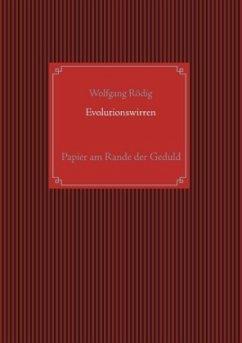 Evolutionswirren - Rödig, Wolfgang
