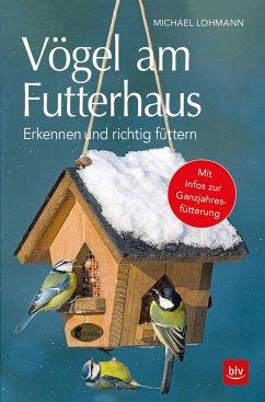 Vögel am Futterhaus - Lohmann, Michael