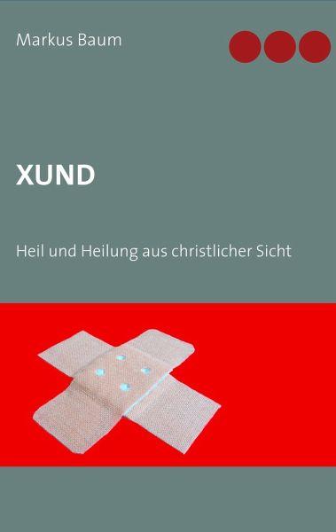 Xund - Baum, Markus