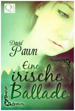 Eine irische Ballade - Pawn, David